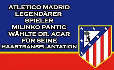 Atlético Legende bei Cosmedica in Istanbul