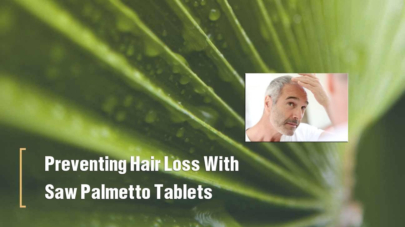 Verhindern von Haarausfall mit Saw Palmetto – Tabletten